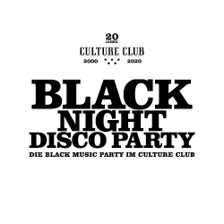 Black Night Disco @ Culture Club Hanau | Hanau | Hessen | Deutschland