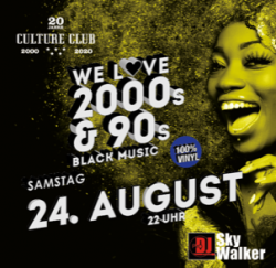We Love 2000s & 90s Black Music Summer Special @ Culture Club Hanau | Hanau | Hessen | Deutschland