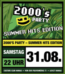 2000er Party Summer Hits Edition @ Culture Club Hanau