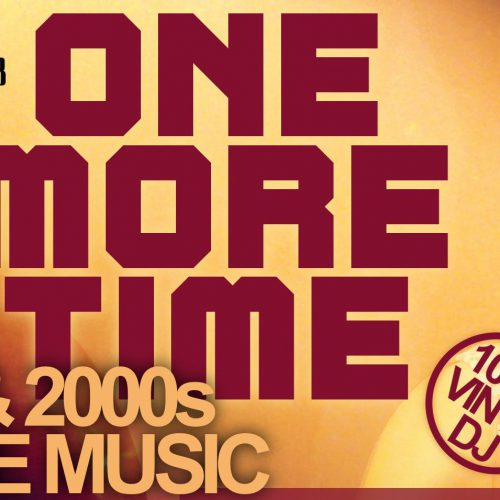 One More Time – Best of 90s & 2000s House Music
